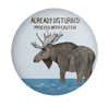 Disturbed Moose Magnet