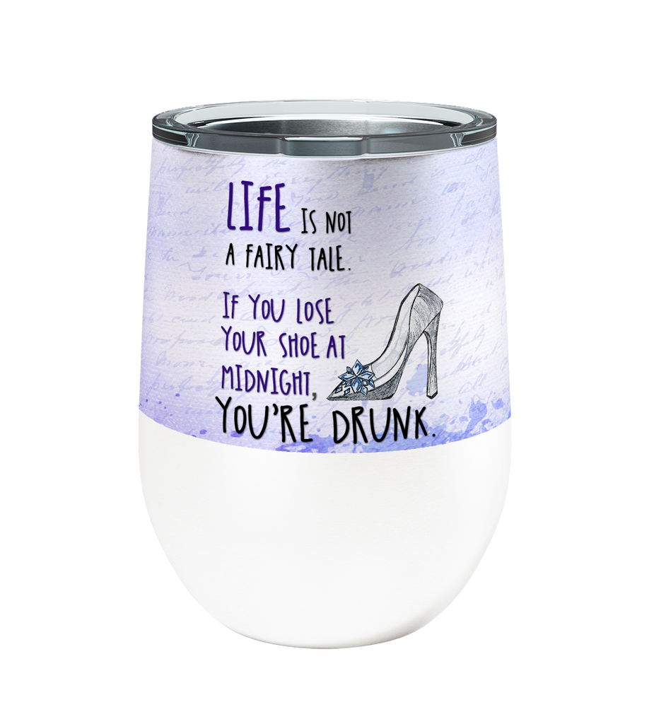 Drunk Fairy Tale 12oz Stemless Insulated Stainless Steel Wine or Coffee Tumbler