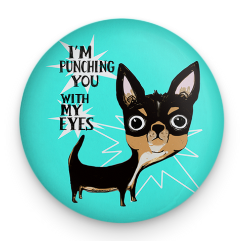 Eye Punch Chihuahua Dog Magnet