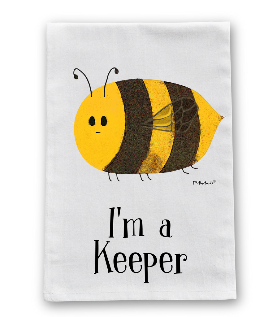 I'm A Keeper Bee Dish Towel