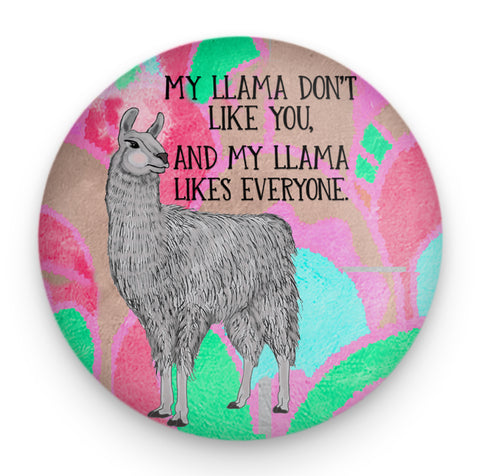 Llama Don't Like You Magnet