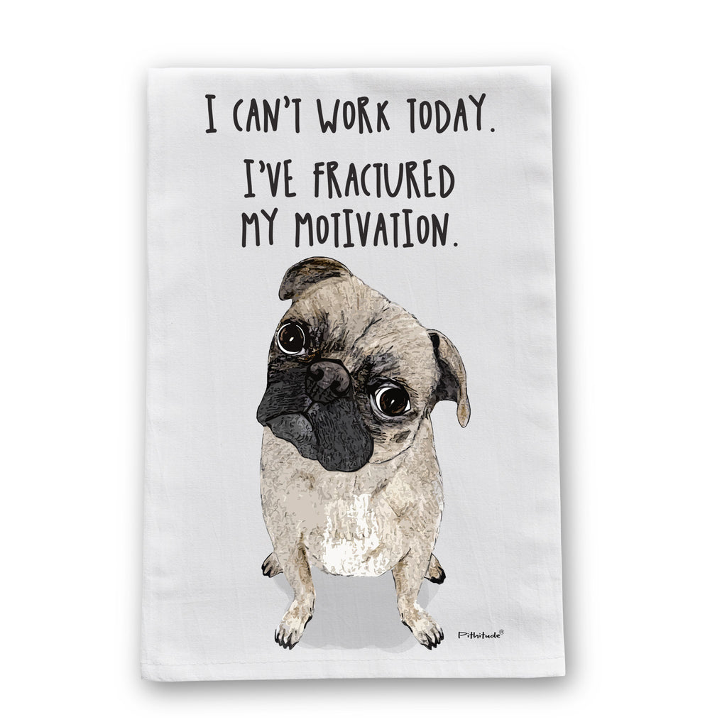 Motivated Pug Flour Sack Dish Towel