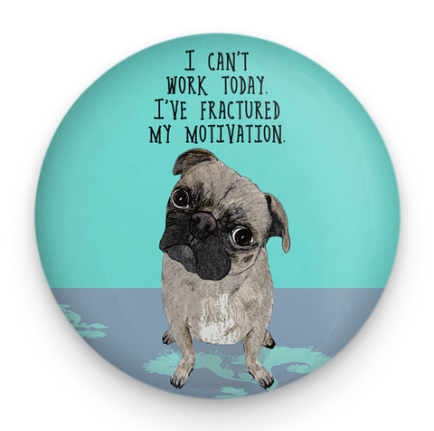 Motivated Pug Magnet