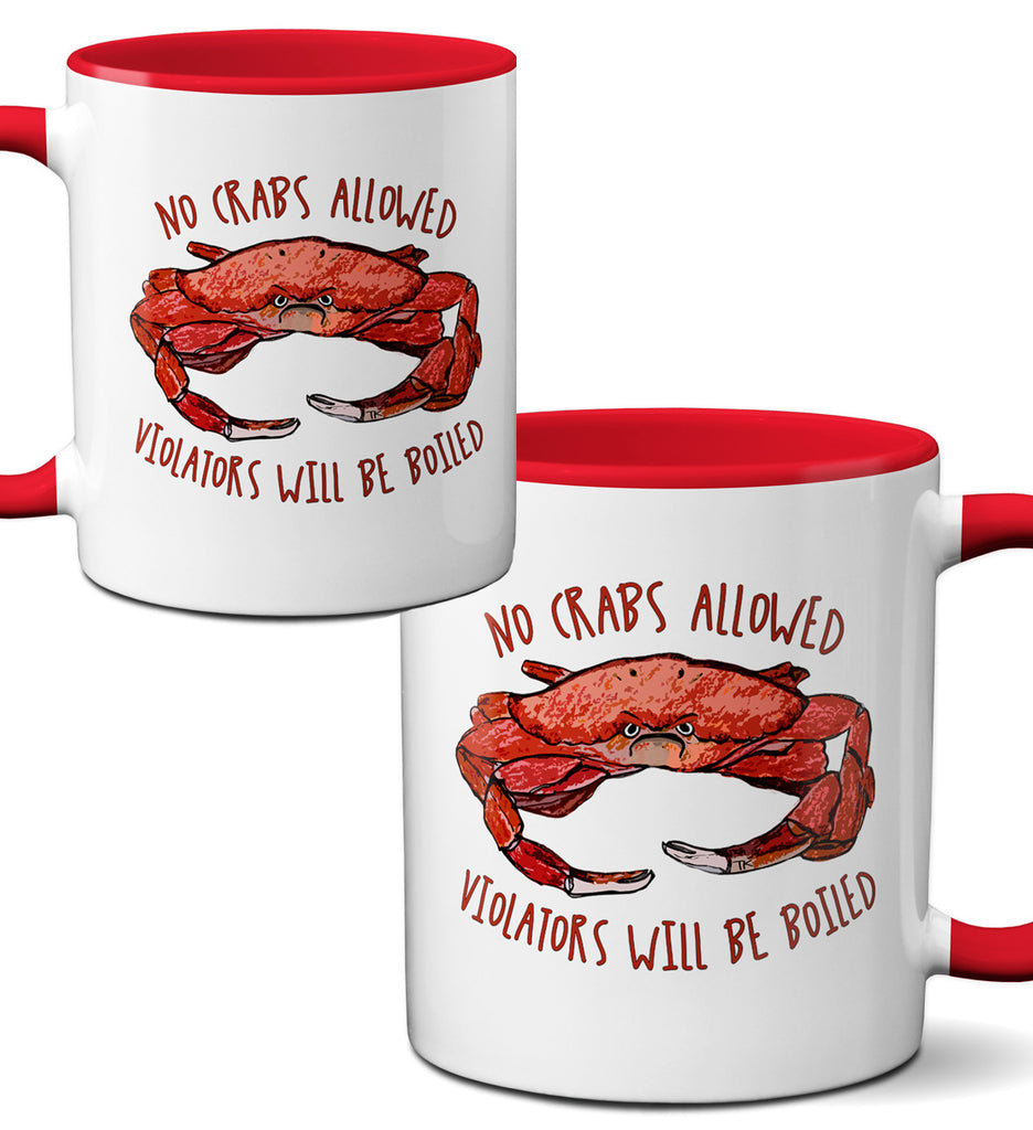 No Crabs Allowed Mug by Pithitude