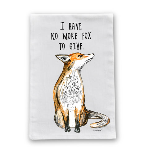 No More Fox Flour Sack Dish Towel