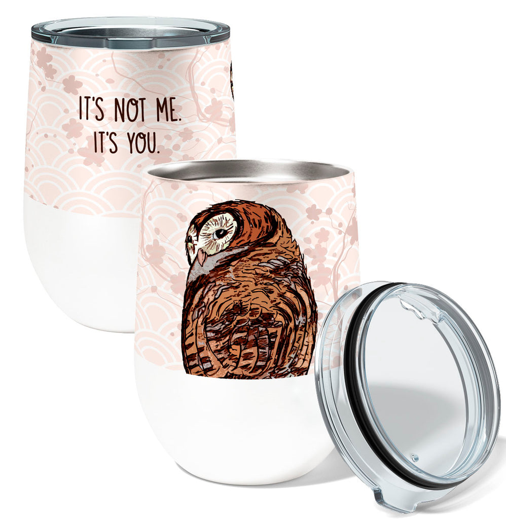Not Me Owl 12oz Stemless Insulated Stainless Steel Wine Tumbler