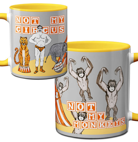 Not My Circus Funny Yellow Mug
