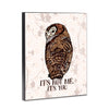 Not Me Owl 8x10 Wood Block Print