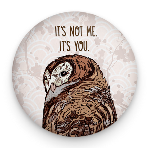 Not Me Owl Magnet