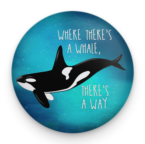 Orca Whale Way Magnet
