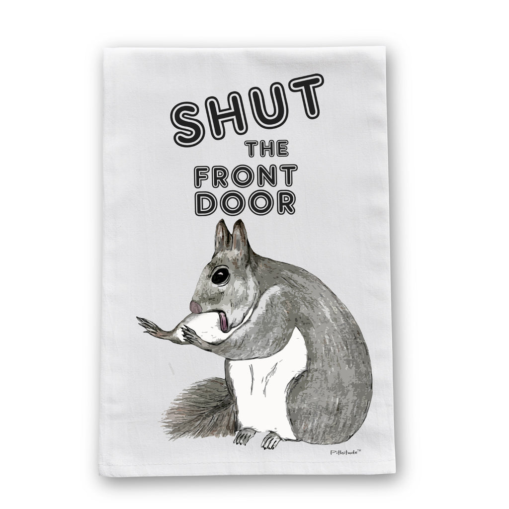 Shut Door Squirrel Flour Sack Dish Towel