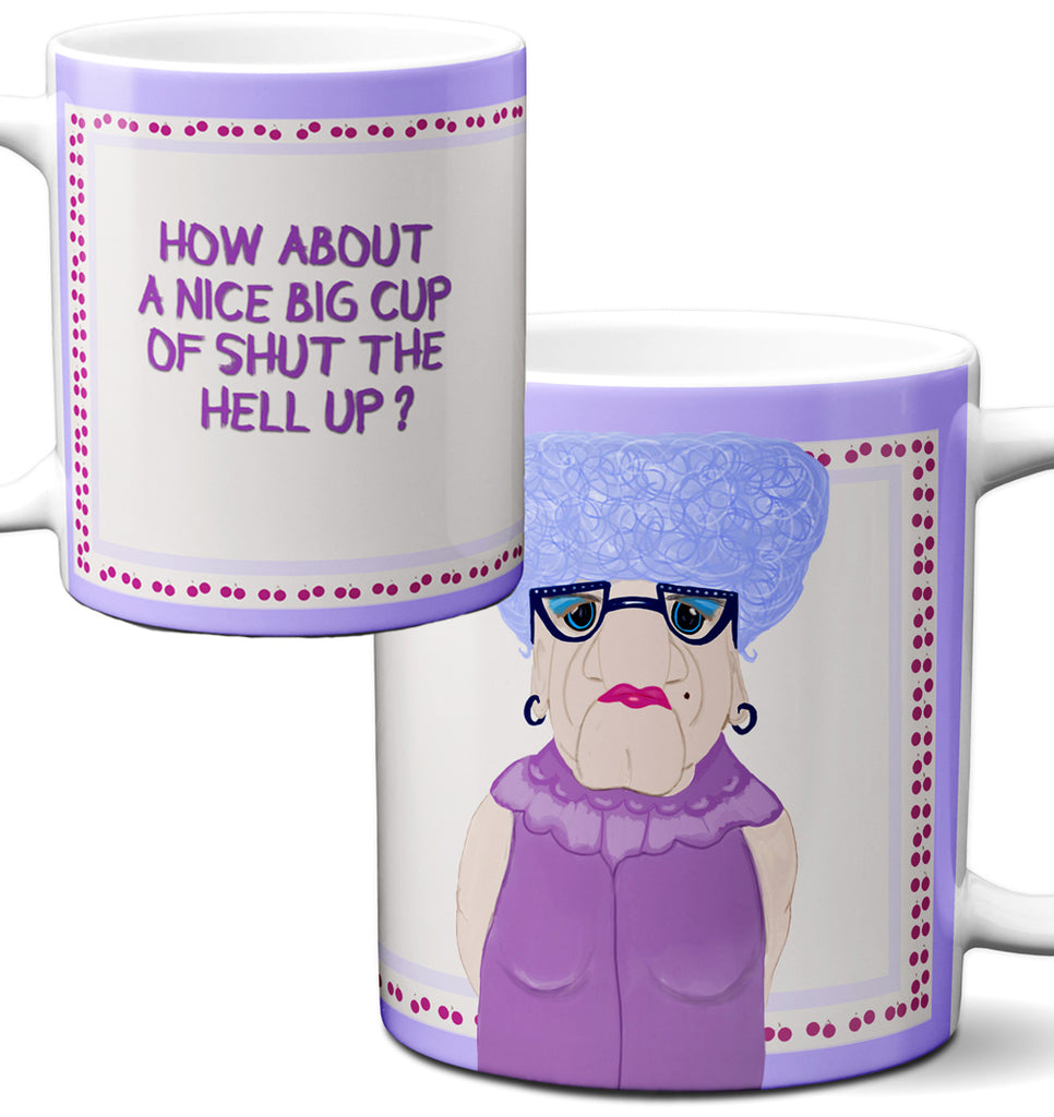 Shut Up Lady Mug by Pithitude