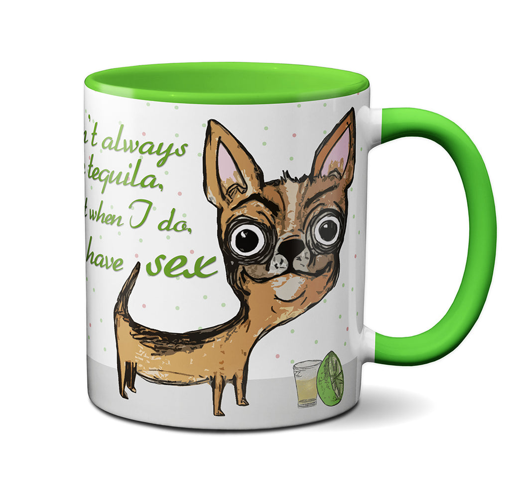 Tequila Chihuahua Mug by Pithitude
