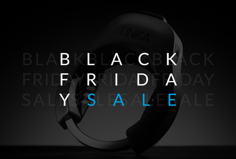 LINKA's Black Friday Special
