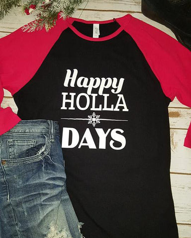 117b8cad52d Ladies Happy HOLLA Days Three-Quarter Sleeve T-shirt