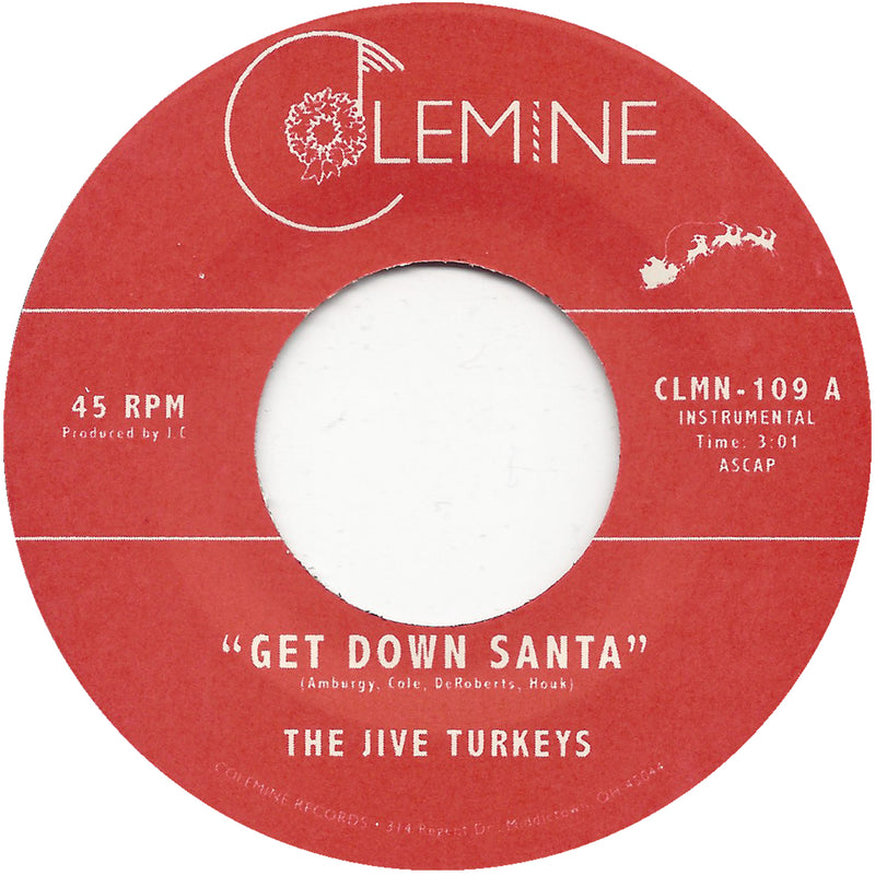 THE JIVE TURKEYS - Get Down Santa [Green vinyl]