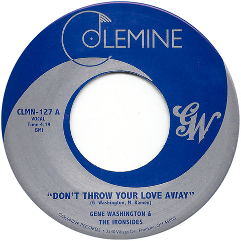 <b>GENE WASHINGTON & THE IRONSIDES</b><br><i>Don't Throw Your Love Away</i>