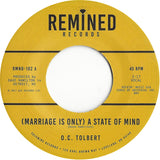<b>O.C. TOLBERT</b><br><i>(Marriage Is Only) A State Of Mind</i>