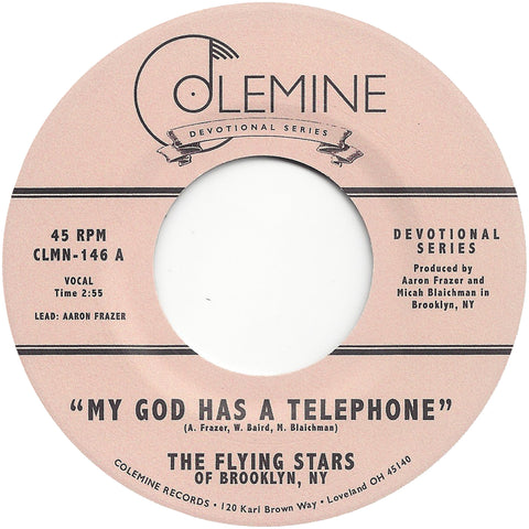 <b>FLYING STARS OF BROOKLYN NY</b><br><i>My God Has A Telephone</i>