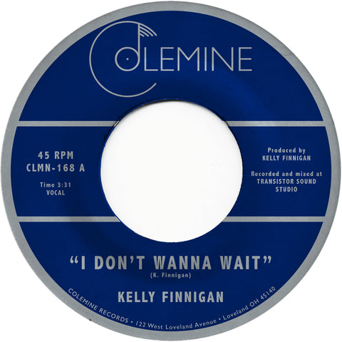 <b>KELLY FINNIGAN</b><br><i>I Don't Wanna Wait</i>