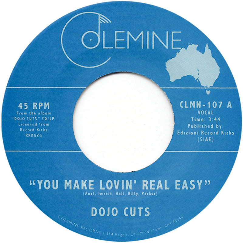 DOJO CUTS - You Make Lovin' Real Easy