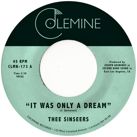 "<b>THEE SINSEERS</b><br><i>It Was Only A Dream</i><br><span style=""color: #ff0000;"">Release Date: 6/21/19</span>"