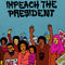 THE SURE FIRE SOUL ENSEMBLE feat. KELLY FINNIGAN - Impeach The President [Release Date: 10/23/20]