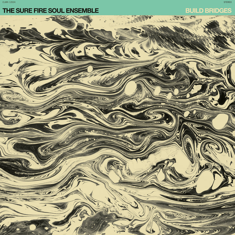 THE SURE FIRE SOUL ENSEMBLE - Build Bridges