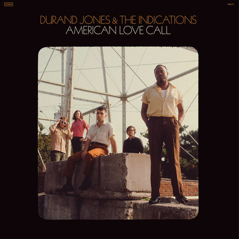 <b>DURAND JONES & THE INDICATIONS</b><br><i>American Love Call</i>