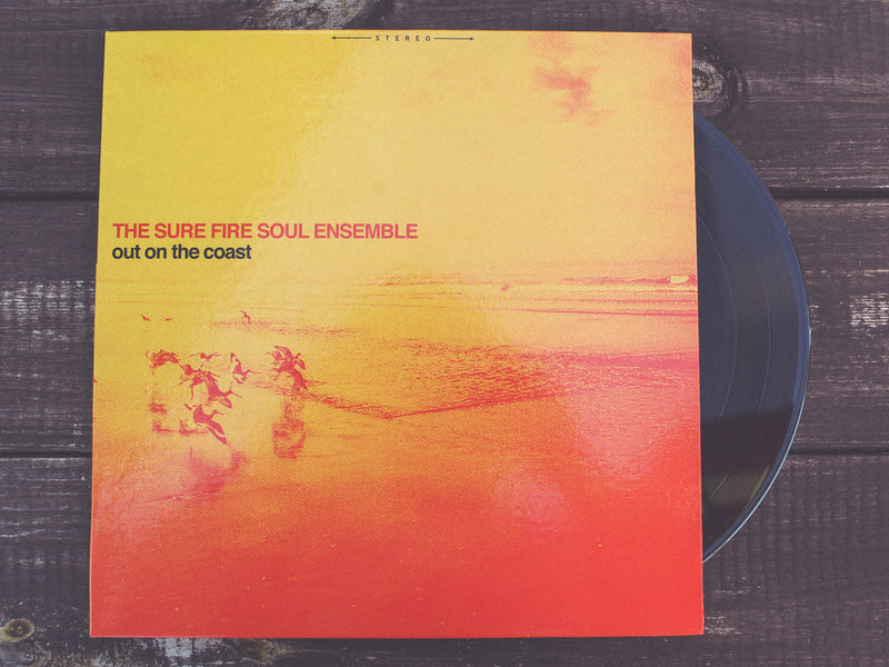 THE SURE FIRE SOUL ENSEMBLE - Out On The Coast