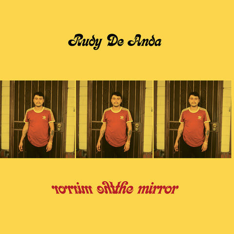 "<b>RUDY DE ANDA</b><br><i>The Mirror</i><br><span style=""color: #ff0000;"">Release Date: 3/1/19</span>"