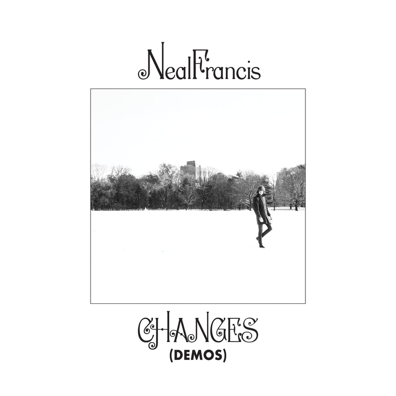 NEAL FRANCIS - Changes (Demos)