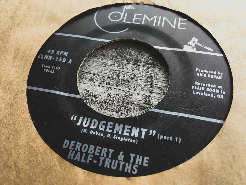 Derobert Amp The Half Truths Judgement 45 On Colemine Records