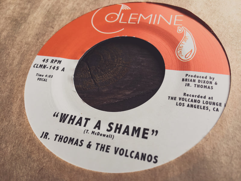 JR. THOMAS & THE VOLCANOS - What A Shame