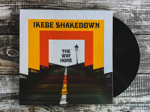<b>IKEBE SHAKEDOWN</b><br><i>The Way Home</i><br>LP / CD / CS / MP3