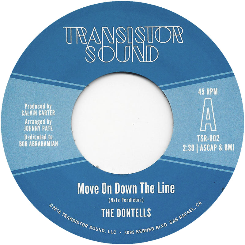 THE DONTELLS - Move On Down The Line