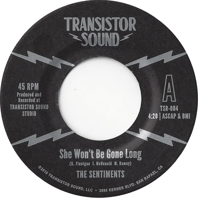THE SENTIMENTS - She Won't Be Gone Long