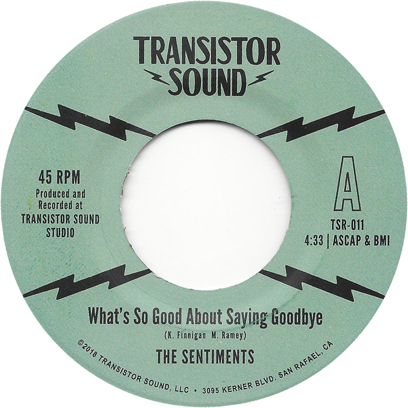 THE SENTIMENTS - What's So Good About Saying Goodbye?