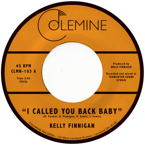 <b>KELLY FINNIGAN </b><br>I Called You Back Baby