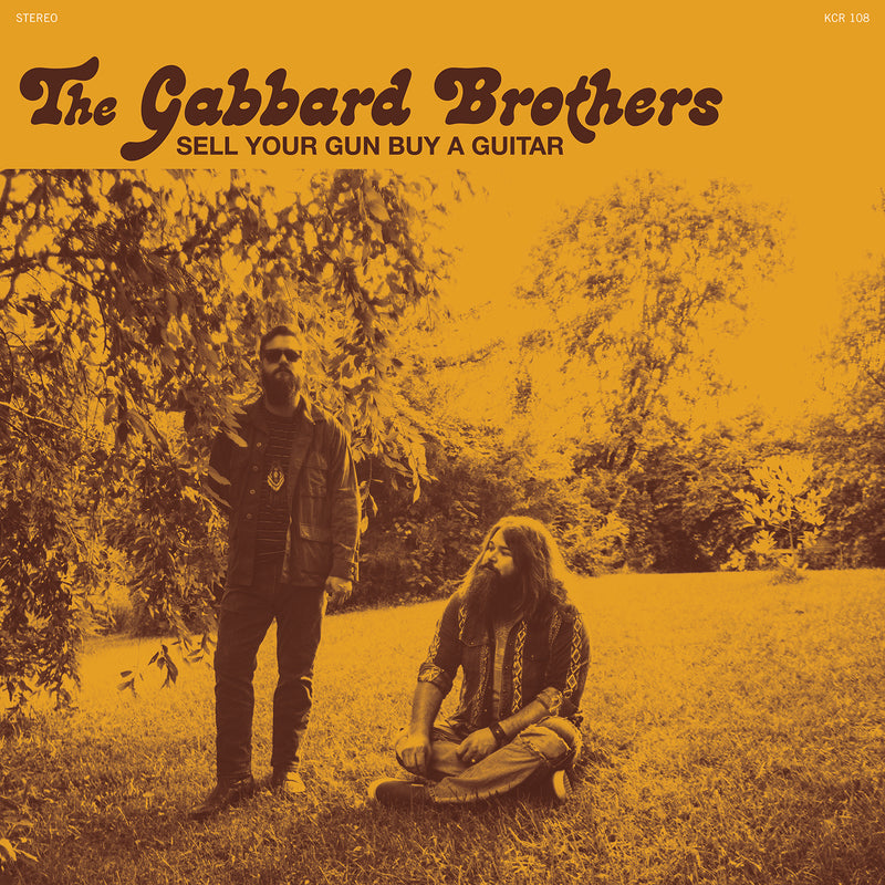 THE GABBARD BROTHERS - Sell Your Gun Buy A Guitar [RELEASE DATE: 5/21/21]