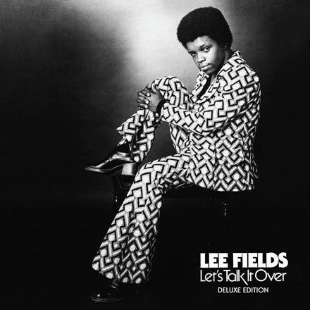 LEE FIELDS - Let's Talk It Over [Deluxe Edition]