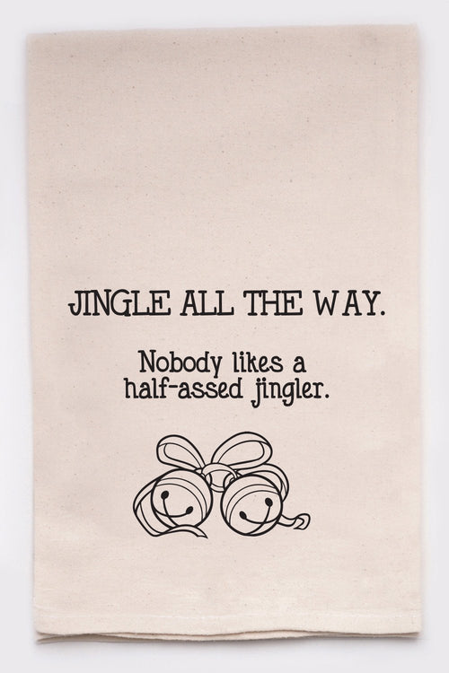Jingle all the way.  No one likes a half-assed jingler.