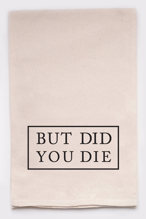 but did you die