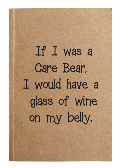 If I was a care bear, I'd have a glass of wine on my belly