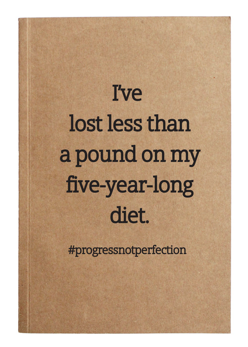 I've loss less than a pound on my five-year long diet. #progressnotperfection