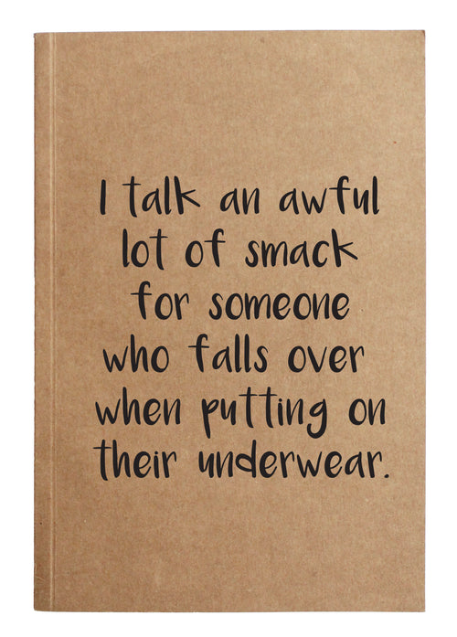 I talk an awful lot of smack for someone who falls over when putting on their underwear.