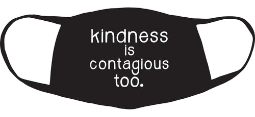 kindness is contagious too two-ply face mask