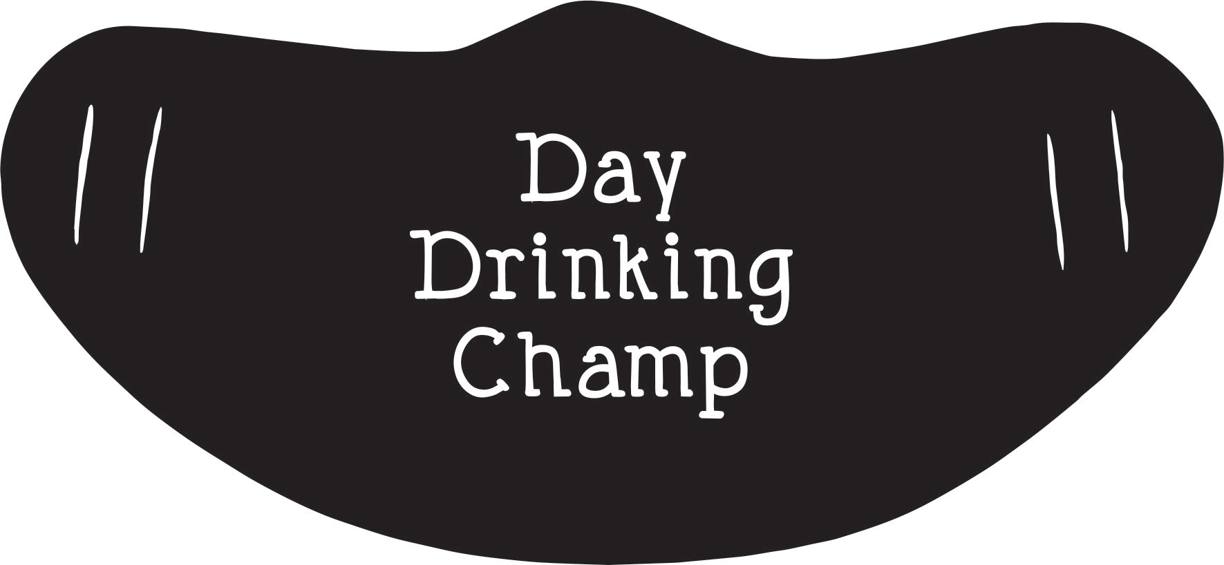 day drinking champ