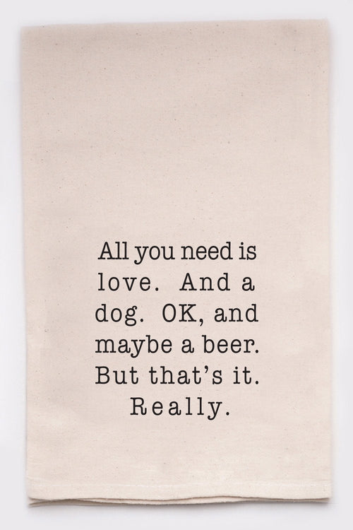 All you need is love. And a dog. Ok, and maybe a beer.
