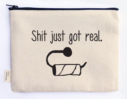 shit just got real zipper pouch